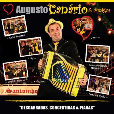 Augusto Canário & Amigos - Desgarradas, concertinas e piadas