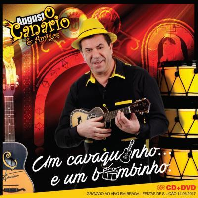 Augusto Canário & Amigos - Um cavaquinho ... e um bombinho