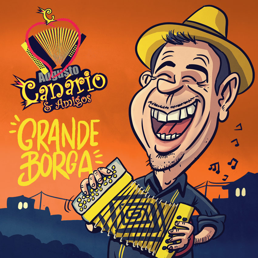 Augusto Canário & Amigos - Grande borga